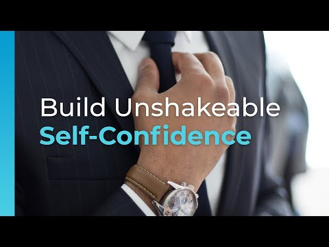 How To Build Unshakeable Self-Confidence | Brian Tracy