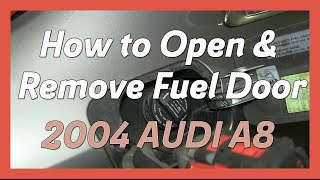 how to manually open remove fuel gas door 2004 audi a8 d3
