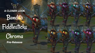 Bandito Fiddlesticks All Chromas (Pre-Release)