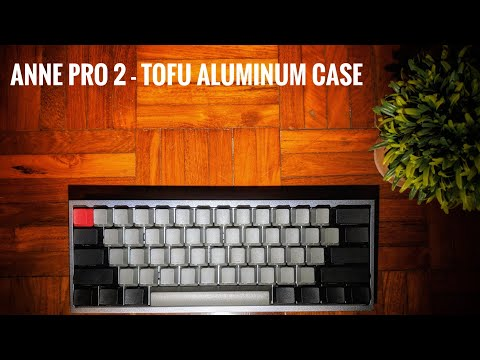 Anne Pro 2 with Tofu Aluminum Case