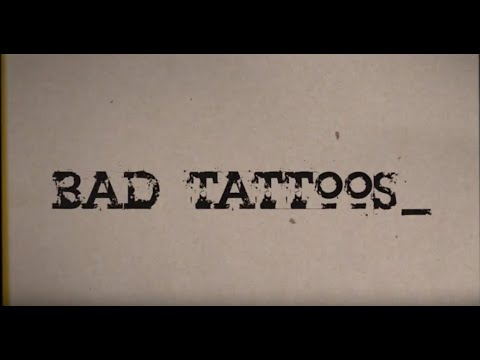 Bad Tattoos by Edward David Anderson (Official) Mp3