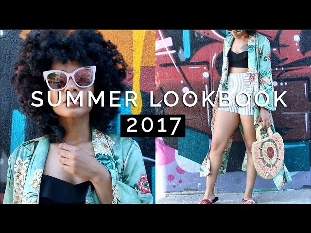 SUMMER LOOKBOOK 2017 || NYC Street Style
