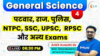 6:30 PM - Rajasthan Police 2019 | General Science by Ankit Sir | Day #4
