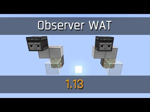 Observer WAT | Minecraft 1.13