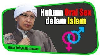 Hukum Oral Sex dalam Islam - Buya Yahya Menjawab