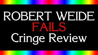 ROBERT WEIDE FAILS COMPILATION CRINGE