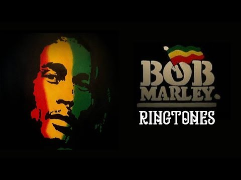 Top 5 Best Bob Marley Ringtones 2018 | Download Now