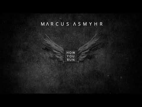 Marcus Asmyhr - How you run (Official first single) Mp3