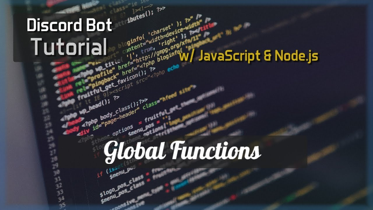Discord Bot Tutorial Essentials: Global Functions - YouTube