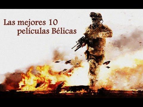 Las mejores 10 películas Bélicas - (Incluye Trailers)