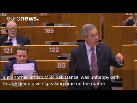 'He's lying to you' - MEP protests Nigel Farage at EU Parliament