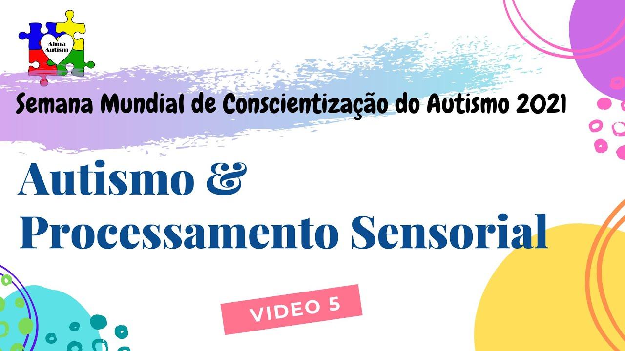 Autismo e Processamento Sensorial