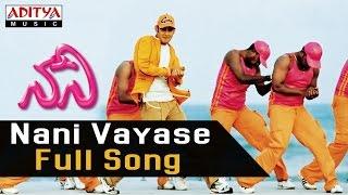 Nani Vayase Full Song ll Nani Songs ll  Mahesh Babu,Amisha Patel