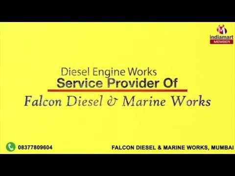 Diesel Engine Works by Falcon Diesel & Marine Works, Mumbai