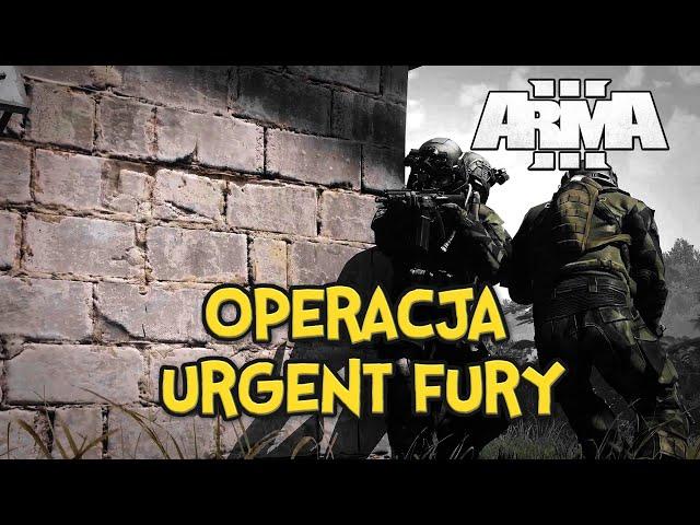 OPERACJA: URGENT FURY - ARMA 3 | RP | GAMEPLAY PL