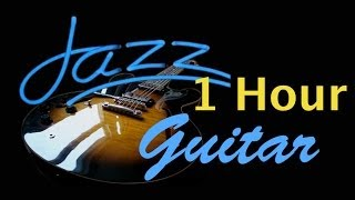 Guitar Jazz: Destiny - Full Album (1 Hour Cool and Smooth Jazz Music Instrumental)