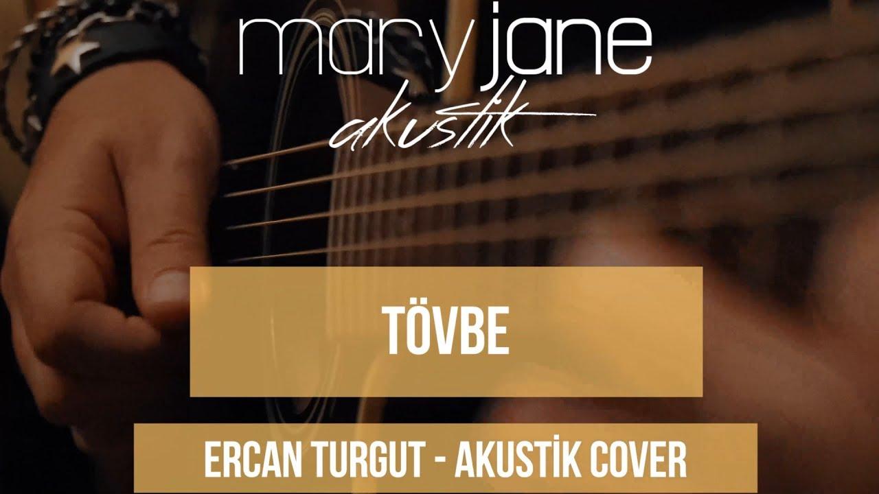 Mary Jane - Tövbe (Akustik Cover)
