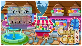 how to complete Candy Crush Saga level 726