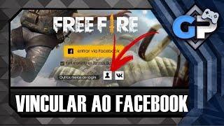 Como Vincular conta do Free Fire com o Facebook