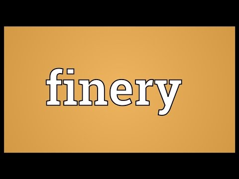 Finery Meaning