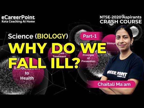 Why Do We Fall ill ? Part- 1| Crash Course | Biology | NTSE | Chaitali Ma'am | Career Point-NTSE