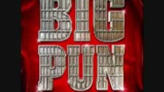 BIG PUN -  YEEEAH BABY  -  My d#@k