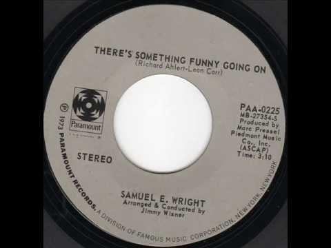 Something Funny Going On  Samuel E Wright