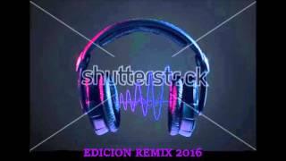 EDICION REMIX (1.0)..2016