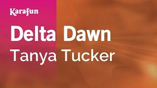 Karaoke Delta Dawn - Tanya Tucker *