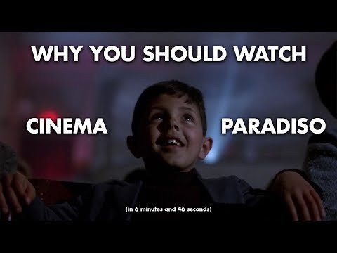 Why You Should Watch CINEMA PARADISO