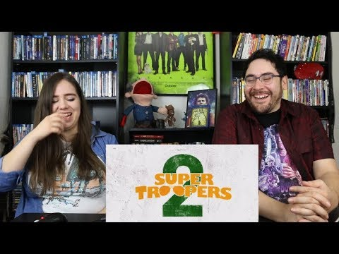 Super Troopers 2 - RED BAND Trailer 2 Reaction / Review