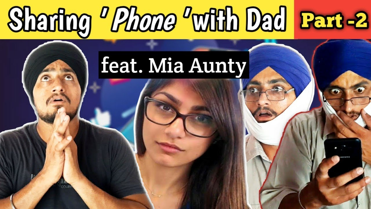Sharing Phone With Dad feat. Mia Aunty || Part-2 || Davis Dosanjh