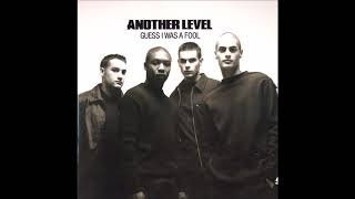 Another Level - Guess I Was A Fool (Blacksmith R&B Radio Remix) feat. Know Question (1998)