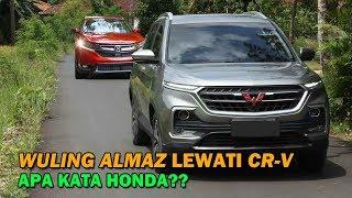 ALMAZ Salip CR-V!! HONDA Perhitungkan WULING Dalam Medium SUV Di Indonesia??