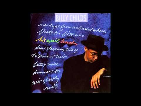 Billy Childs - Hand Picked Rose of a Fading Dream