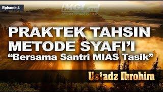 Ustadz Ibrohim - Tahsin Al Qur'an 04 | Praktek Bacaan Metode Syafi'i