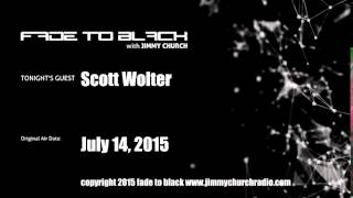 Ep. 287 FADE to BLACK Jimmy Church w/ Scott Wolter, America Unearthed LIVE on air
