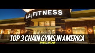 Top 3 Gym Chains in America | Why LA Fitness is Tops | Tiger Fitness