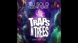 DJ Solo - Traps N Trees (Electronic Forest Set 2012)