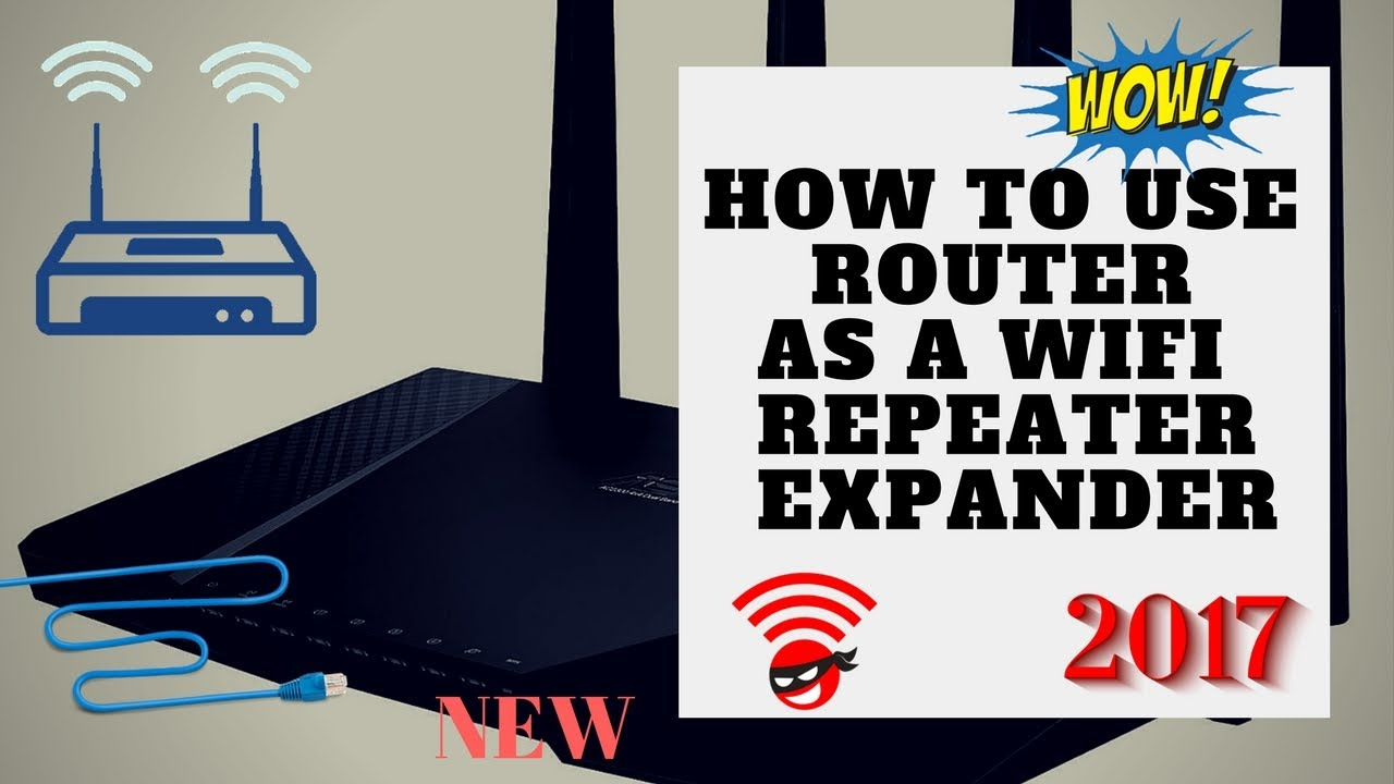 How to use router as wifi extender.