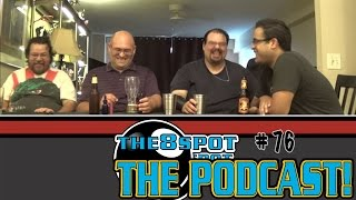 THE 8 SPOT PODCAST EPISODE 76:  We Skipped This One, Oops.