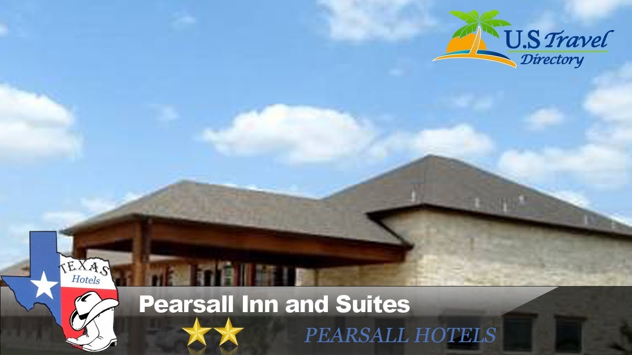 Pearsall Inn And Suites Hotels Texas