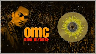 OMC - How Bizarre [MP4 Stúdio Beta]