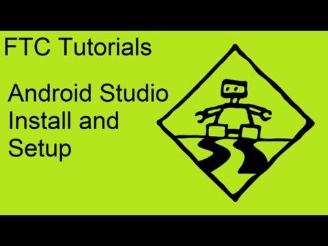 FTC Tutorials: Android Studio Install And Setup