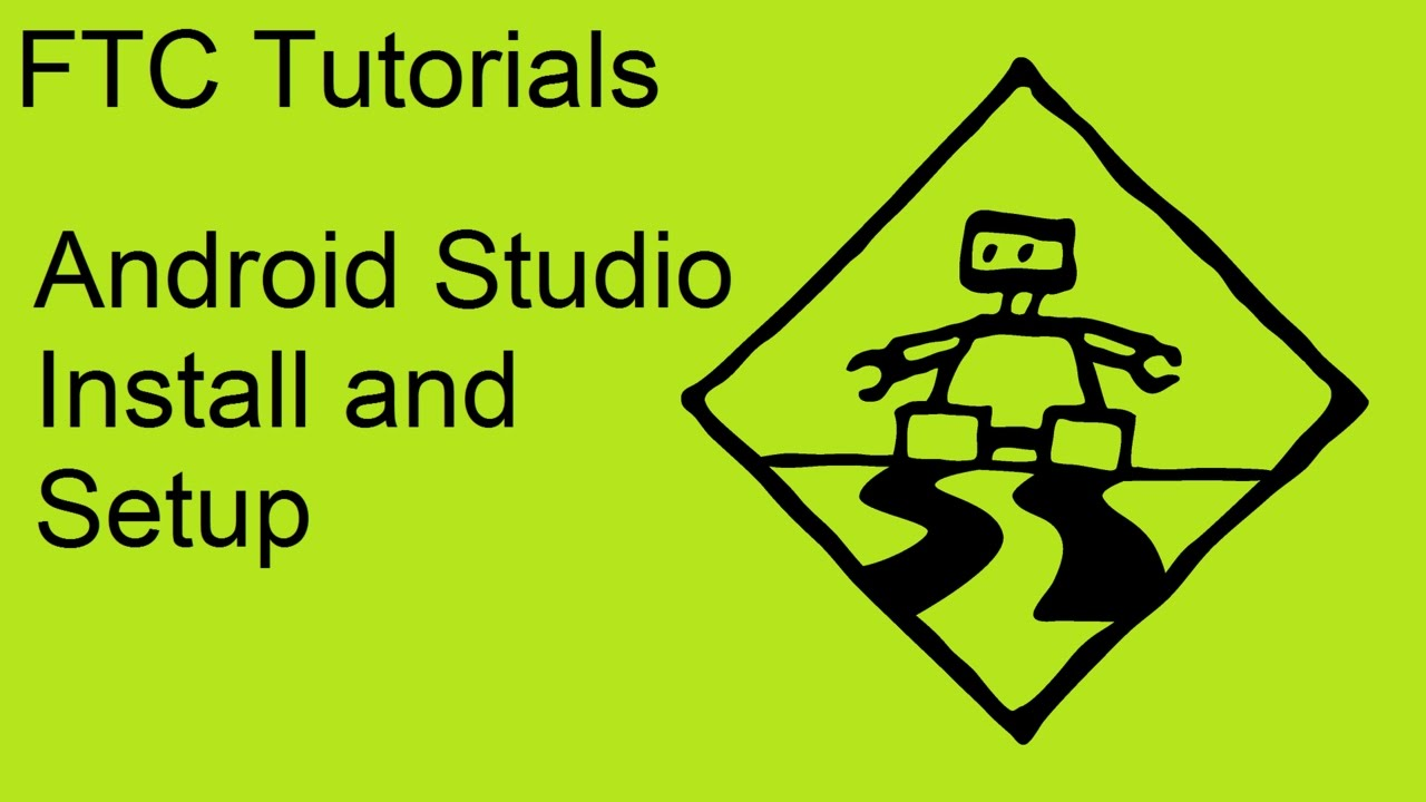 Ftc Tutorials Android Studio Install And Setup Youtube