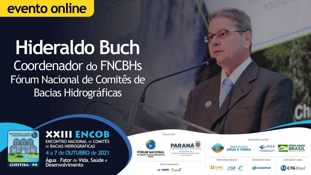 Hideraldo Buch destaca a grande participação da sociedade civil brasileira no ENCOB