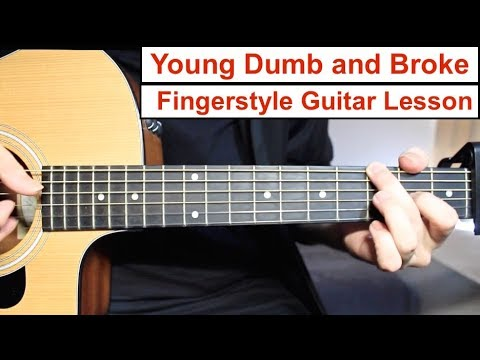 Young Dumb and Broke (Khalid) | Fingerstyle Guitar Lesson (Tutorial) How to play Fingerstyle