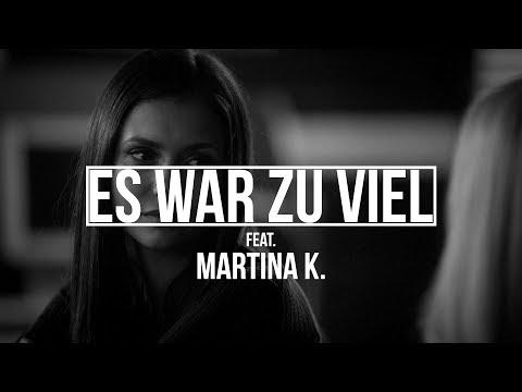 """Ced feat. Martina K. - """"ES WAR ZU VIEL"""" [OFFICIAL HD VIDEO]"""