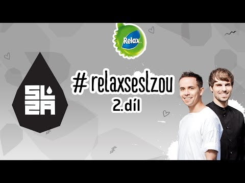 Relax se Slzou - 2. díl