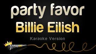 Billie Eilish - party favor (Karaoke Version)
